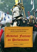 Medieval Fantasy as Performance