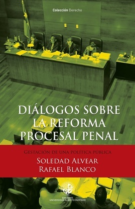 Diálogos sobre la reforma procesal penal