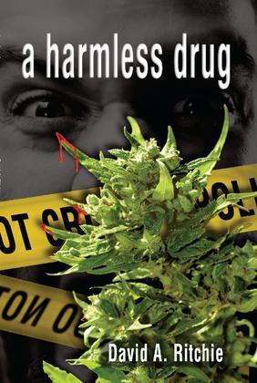A Harmless Drug