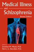 Medical Illness and Schizophrenia