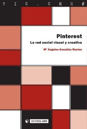 Pinterest. La red social visual y creativa