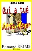 Qui a tué Jules César ?