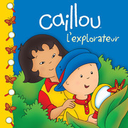 Caillou L'explorateur