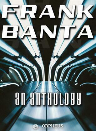 Frank Banta: An Anthology