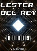 Lester Del Rey: An Anthology