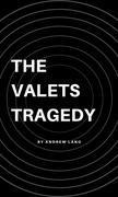 The Valets Tragedy