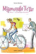 Mademoiselle Tic Tac -  Tome 1