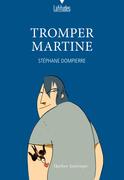 Tromper Martine