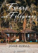 Friars and Filipinos / An Abridged Translation of Dr. Jose Rizal's Tagalog Novel, / 'Noli Me Tangere.'