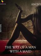 The way of a man with a maid