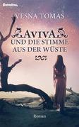Aviva und die Stimme aus der Wüste