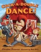Cock-a-Doodle Dance!