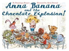 Anna Banana and the Chocolate Explosion
