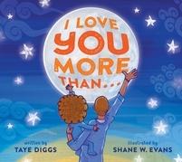 I Love You More Than . . .