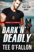 Dark 'N' Deadly