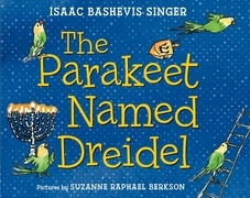 The Parakeet Named Dreidel