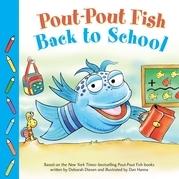 Pout-Pout Fish: Back to School