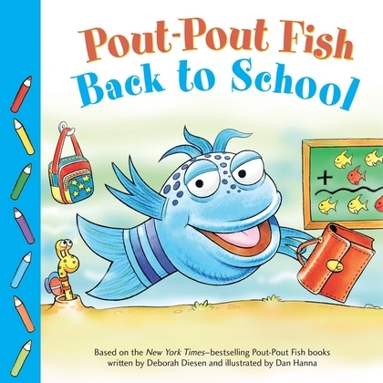 Pout-Pout Fish: Back to School