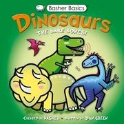 Basher Basics: Dinosaurs