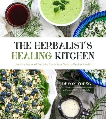 The Herbalist's Healing Kitchen
