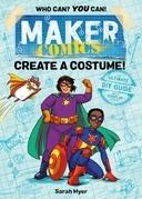 Maker Comics: Create a Costume!