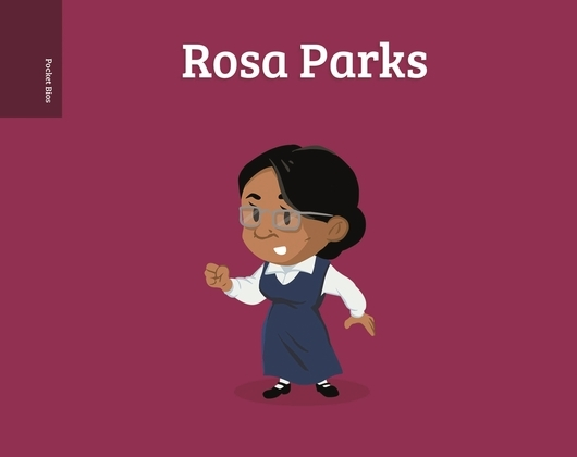 Pocket Bios: Rosa Parks