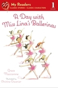 A Day with Miss Lina's Ballerinas