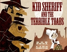 Kid Sheriff and the Terrible Toads
