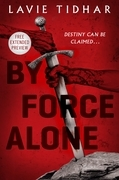 By Force Alone Sneak Peek