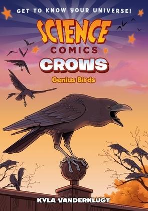 Science Comics: Crows