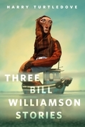 Three Bill Williamson Stories