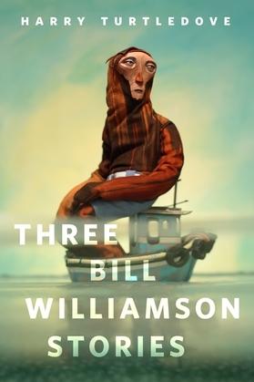 Three Bill Williamson Stories