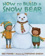 How to Build a Snow Bear