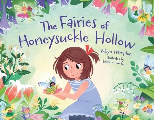 The Fairies of Honeysuckle Hollow