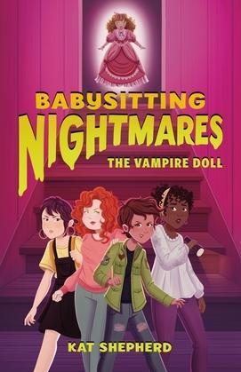 Babysitting Nightmares: The Vampire Doll