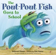 The Pout-Pout Fish Goes to School