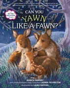Can You Yawn Like a Fawn?