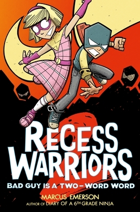 Recess Warriors 2: Bad Guy Is a Two-Word Word