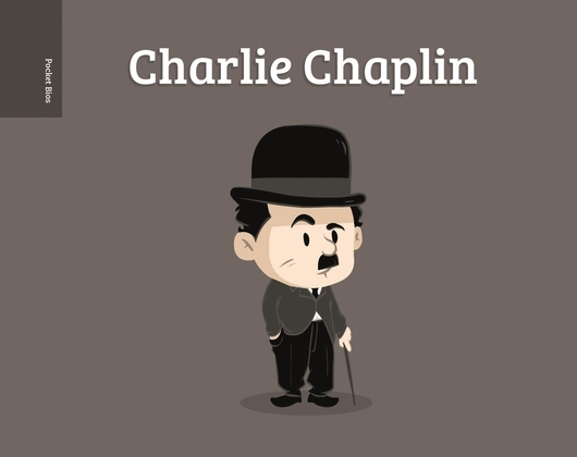 Pocket Bios: Charlie Chaplin