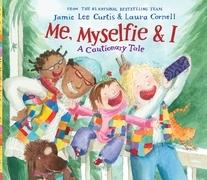 Me, Myselfie & I: A Cautionary Tale