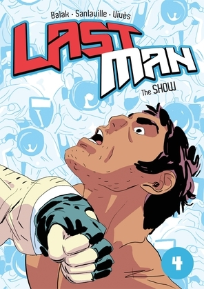 Last Man: The Show