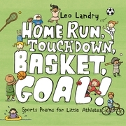 Home Run, Touchdown, Basket, Goal!
