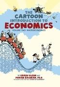 The Cartoon Introduction to Economics, Volume II: Macroeconomics