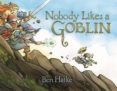 Nobody Likes a Goblin