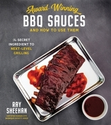 Award-Winning BBQ Sauces and How to Use Them