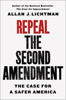 Repeal the Second Amendment