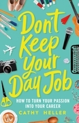 Don't Keep Your Day Job