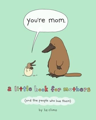 You're Mom