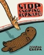 Stop Snoring, Bernard!