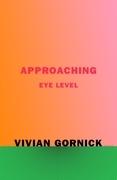 Approaching Eye Level